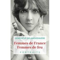 Femmes de France, femmes de feu - Portraits