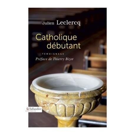 Catholique débutant, témoignage