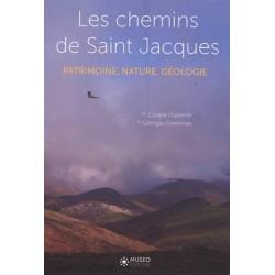 Les chemins de Saint Jacques : patrimoine, nature, géologie