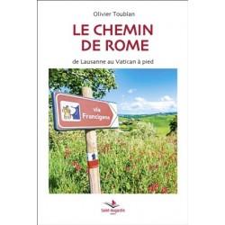 Le chemin de Rome, de Lausanne au Vatican à pied