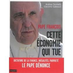 Pape François : cette économie qui tue