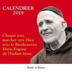 Calendrier 2019 - Chaque jour, marcher vers Dieu avec le Bienheureux Marie-Eugène de l'Enfant-Jésus