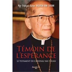 Témoin de l'espérance, le testament du cardinal Van Thuan