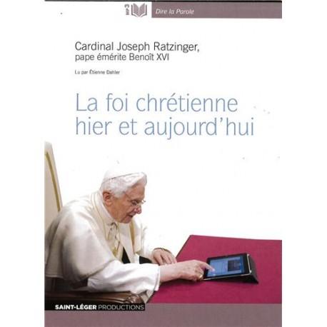 La foi chrétienne hier et aujourd'hui - Audiolivre MP3