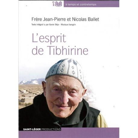 L'esprit de Tibhirine - Audiolivre MP3