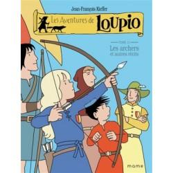 Les aventures de Loupio. Tome 11 : les archers et autres récits
