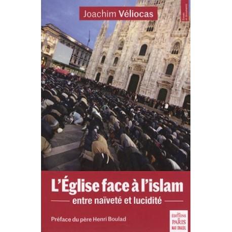 L'Eglise face à l'islam, entre naïveté et lucidité