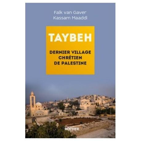 Taybeh, dernier village chrétien de Palestine