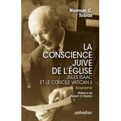 La conscience juive de l'Eglise, Jules Isaac et le concile Vatican II
