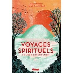 Voyages spirituels, 25 lieux d'inspiration