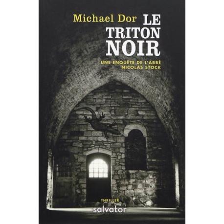 Le triton noir - Une enquête de l'abbé Nicolas Stock