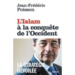 L'Islam à la conquête de l'Occident, la stratégie dévoilée