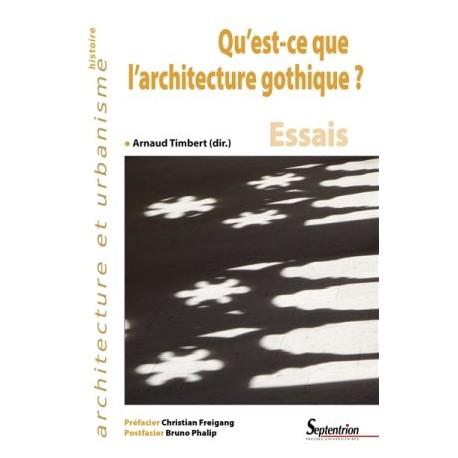 Qu'est-ce que l'architecture gothique ?