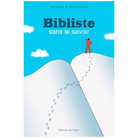Bibliste sans le savoir