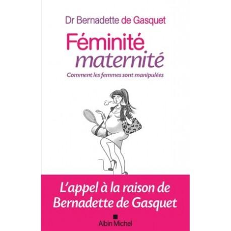 Féminité, maternité, comment les femmes sont manipulées