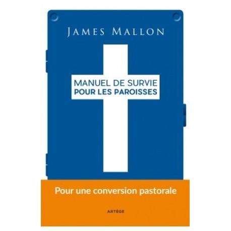 Manuel de survie pour les paroisses, pour une conversion pastorale