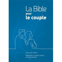 La Bible pour le couple - Version Semeur 2015 - Couverture rigide bleue