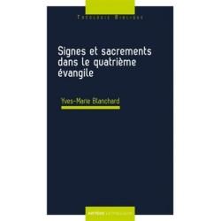 Signes et sacrements dans le quatrième évangile
