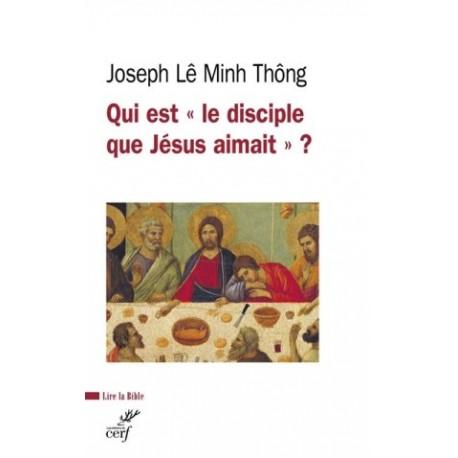 """Qui est """"le disciple que Jésus aimait"""" ?"""