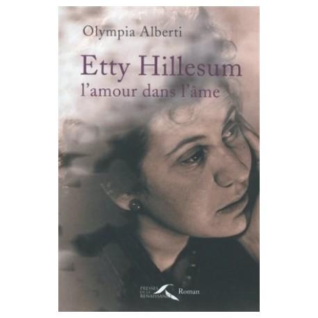 Etty Hillesum, l'amour dans l'âme