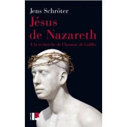 Jésus de Nazareth, à la recherche de l'homme de Galilée