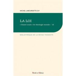 La Loi - Grand cours de théologie morale / 12