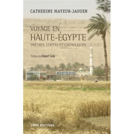 Voyage en Haute-Egypte : prêtres, coptes et catholiques