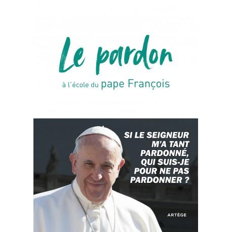 Le pardon à l'école du pape François