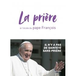 La prière à l'école du pape François