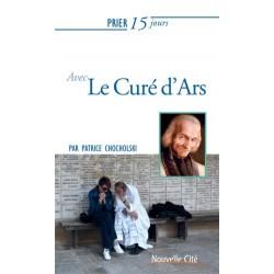 Prier 15 jours avec le curé d'Ars (n° 195)