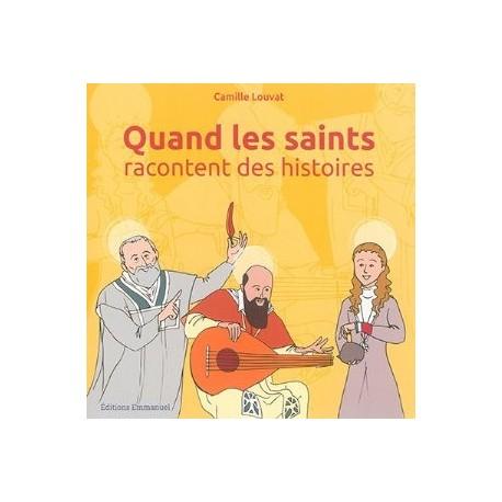 Quand les saints racontent des histoires