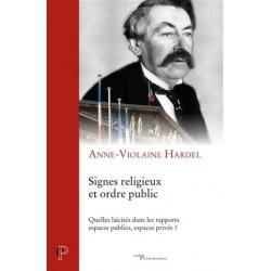 Signes religieux et ordre public - Quelles laïcités dans les rapports espaces publics, espaces privés ?