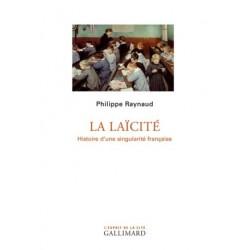 La laïcité, histoire d'une singularité française