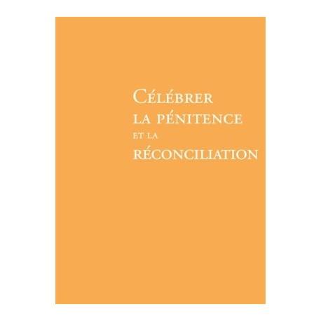 Célébrer la pénitence et la réconciliation NE