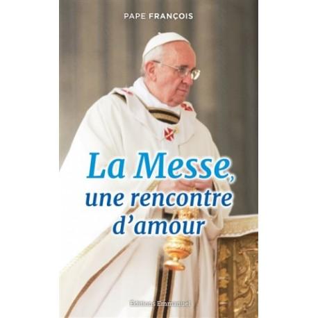 La Messe, une rencontre d'amour (lot 10 ex)