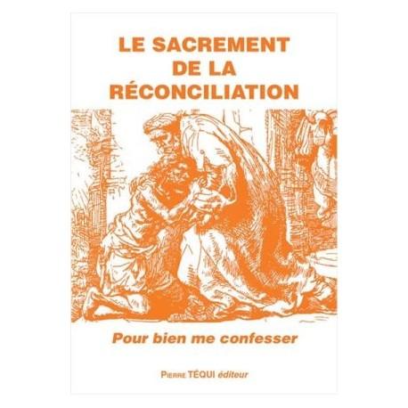Le sacrement de réconciliation : pour bien me confesser (lot 10 ex)
