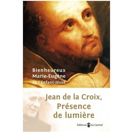 Jean de la Croix, présence de lumière