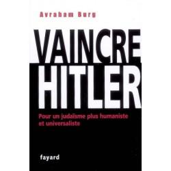 Vaincre Hitler, pour un judaïsme plus humaniste et universaliste