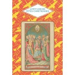 Le petit livre des fêtes chrétiennes