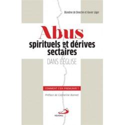 Abus spirituels et dérives sectaires dans l'Eglise, comment s'en prémunir ?