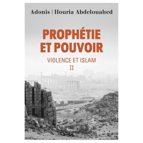 Prophétie et pouvoir - Violence et islam II