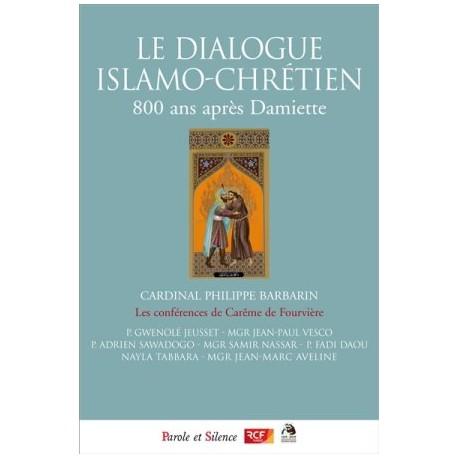 Le dialogue islamo-chrétien, 800 ans après Damiette