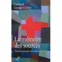 La mémoire des sources - Pour une philosophie de la religion
