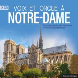 Voix et orgue à Notre-Dame (2CD)