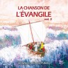 La chanson de l'Evangile volume 2 - CD