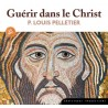 Guérir dans le Christ – CD MP3
