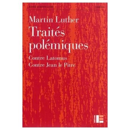 Traités polémiques - Contre Latomus - Contre Jean le Pitre