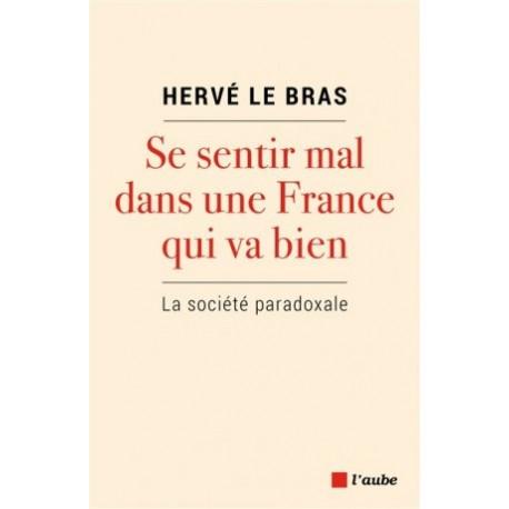 Se sentir mal dans une France qui va bien, la société paradoxale