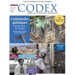 Codex - 2.000 ans d'aventure chrétienne : n° 12, Cathédrales gothiques, entre ciel et Terre