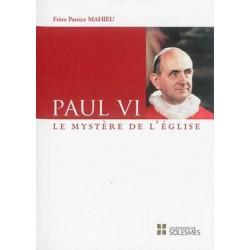 Paul VI - Le mystère de l'Eglise
